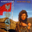 Robert Plant, Now And Zen